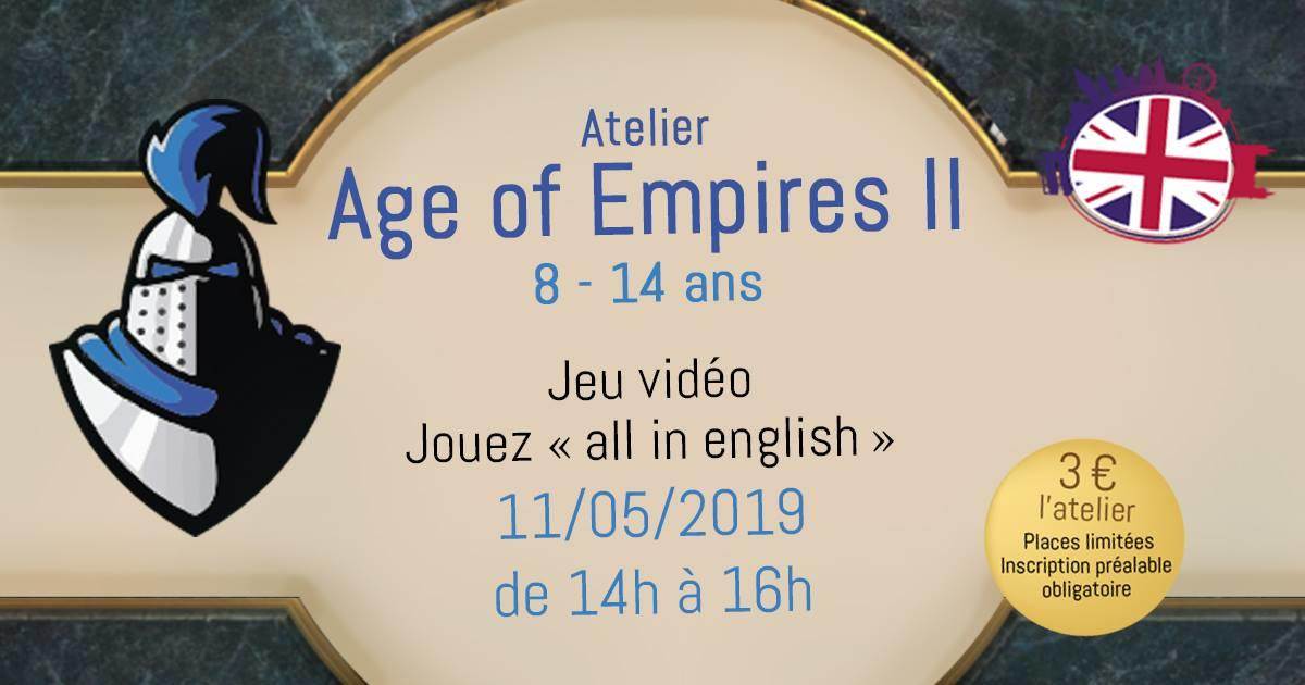 Atelier Anglais Age of Empires II - 8-14 ans 11 mai.jpg