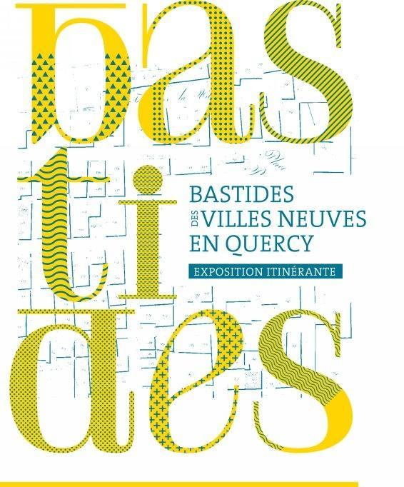 Bastides - des villes neuves en Quercy