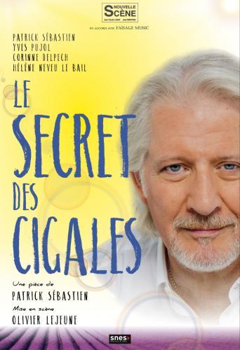 Le secret des cigales - Patrick Sébastien