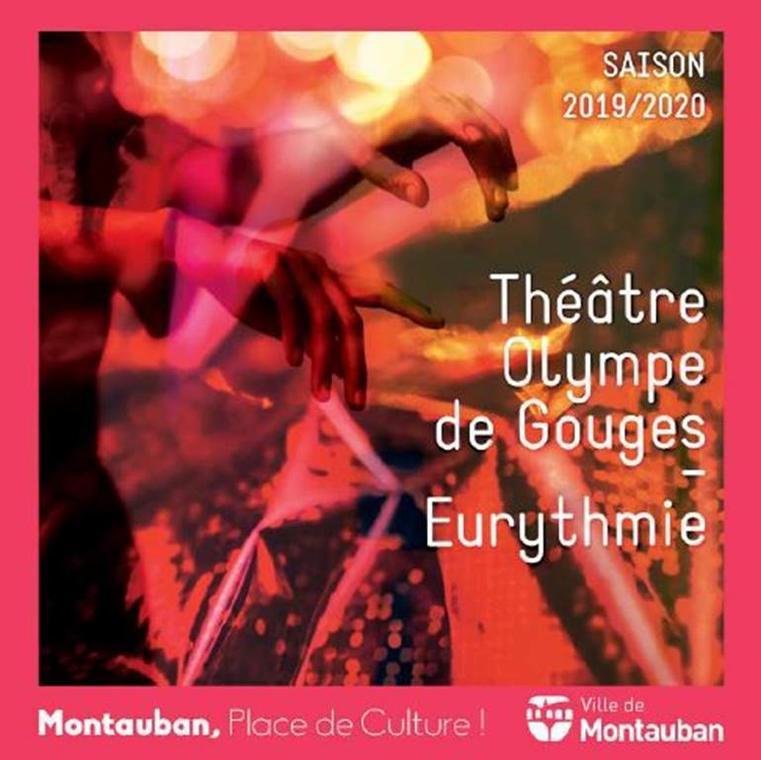 Saison 2019/2020 Théâtre Olympe de Gouges & Eurythmie