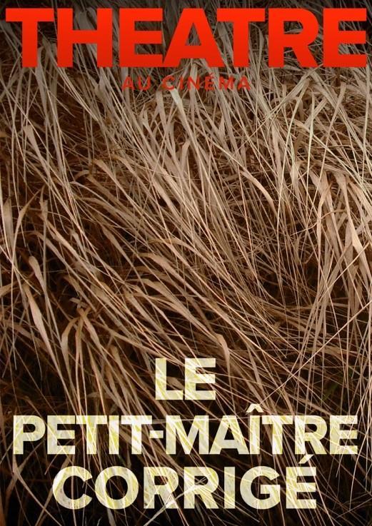 theatre-cinema-le-regent-le-petit-maitre-corrige-mars2020