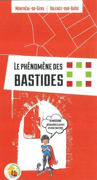 LE PHÉNOMÈNE DES BASTIDES