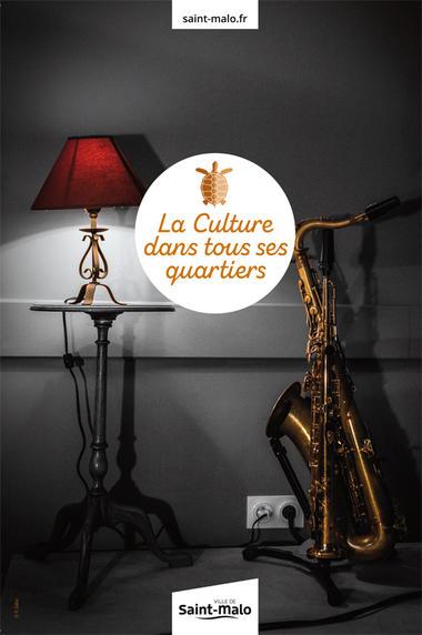 La Culture dans tous ces quartiers - Saint-Malo - Janvàjuin2019