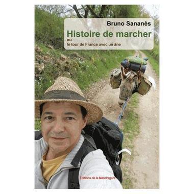 histoire-de-marcher-le-tour-de-france-avec-un-ane-de-bruno-sananes-1040733670_L