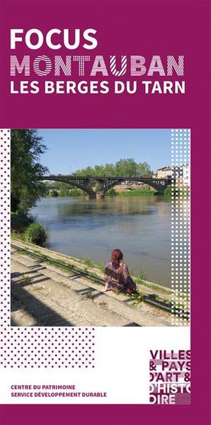 Laissez-vous conter les berges du Tarn / Montauban 82
