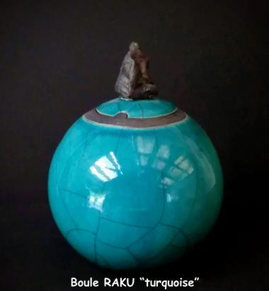 boule raku turquoise.
