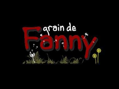 GRAIN DE FANNY