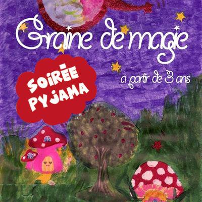 21.02.20 Soirée pyjama avec Solène – Graine de magie.jpg