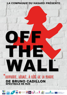 Off the Wall par la Compagnie du Hasard.jpg