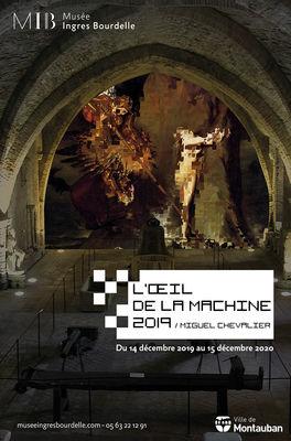 14.12.19 au 15.12.20 Exposition l'œil de la machine MIB.jpg