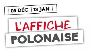 du 05.12.2018 au 13.01.2019 exposition affiche polonaise.jpg