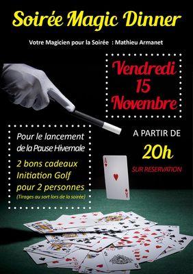 Soirée Magic Dinner à Beaucaire le 15 novembre.jpg