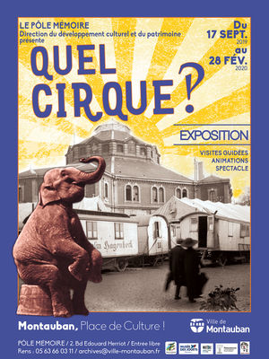 17.09.19 au 28.02.20 quel cirque.jpg