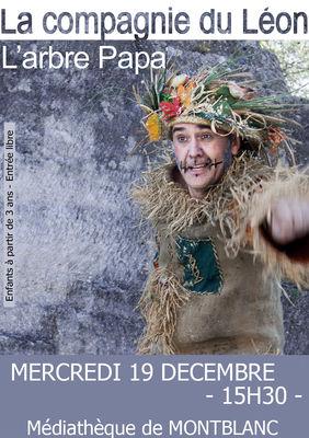 2018-12-19 spectacle l'arbre papa - montblanc
