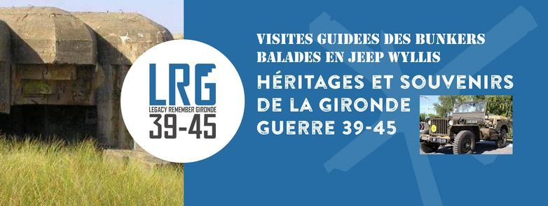 LRG (Legacy Remember Gironde 39-45)