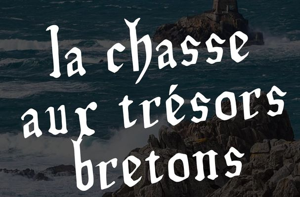 La chasse aux trésors bretons