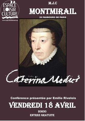 Catherine de Médicis le 18 avril 2014