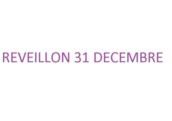 Réveillon 31 décembre