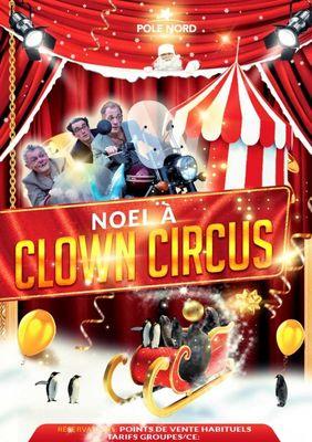 Noel a Clown Circus