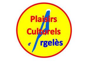 Plaisirs culturels d'Argelès