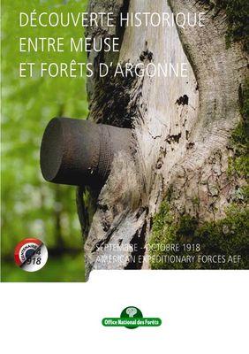 """""""Traces et récit de l'offensive Américaine en 1918 en forêt d'Argonne"""""""