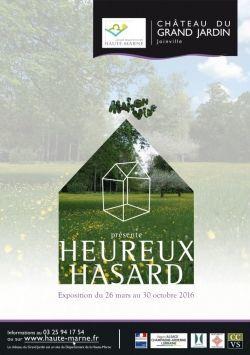 EXPO : HEUREUX HASARD