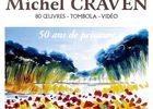 Exposition de Michel Craven