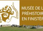 Musée de la Préhistoire Finistérienne