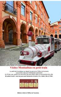 Discover Montauban by small train