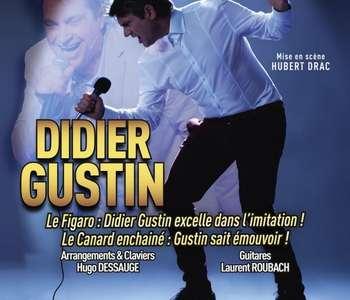 Didier Gustin : « Ah tu verras ! »