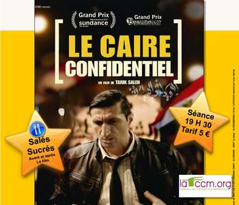 CINÉVILLAGES - LE CAIRE CONFIDENTIEL