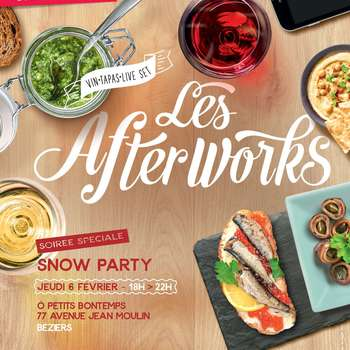 AFTERWORK SPÉCIAL « SNOW PARTY»