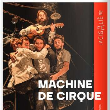 "CIRQUE CONTEMPORAIN ""MACHINE DE CIRQUE"""