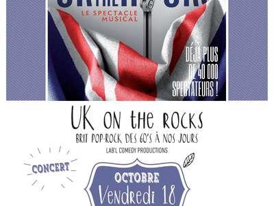 UK ON THE ROCKS - BRIT POP-ROCK DES 60'S À NOS JOURS