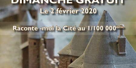 DIMANCHE GRATUIT AU CHATEAU COMTAL - RACONTE MOI AL CITÉ AU 1/100 000 ÈME