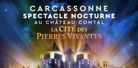 LA CITE DES PIERRES VIVANTES - SPECTACLE NOCTURNE