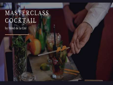 MasterClass Cocktail by Hôtel de la Cité (Copie) (Copie)