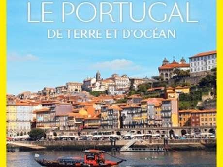 Connaissance du monde - Le Portugal, de terre et d'océan