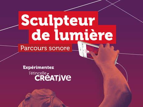 """Parcours sonore conté """"Sculpteurs de Lumière"""""""