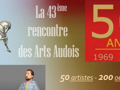 43ÈME RENCONTRE DES ARTS AUDOIS