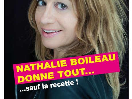 One man show : Nathalie Boileau donne tout sauf ... la recette