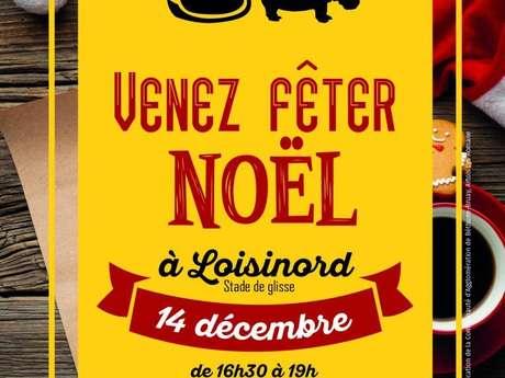 Venez fêter Noël à Loisinord