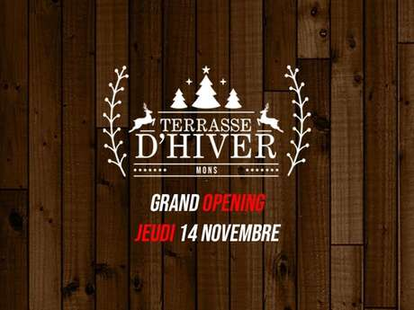 Terrasse d'Hiver - Opening