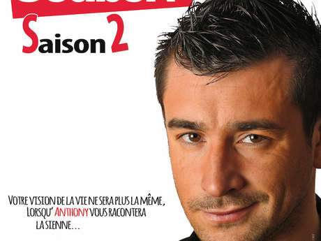 Anthony Joubert - Saison 2 #OneManShow