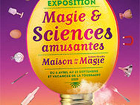 Exposition « Magie & Sciences amusantes »