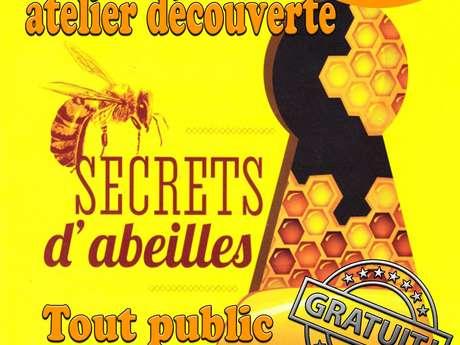 """Atelier découverte """"Secrets d'abeille"""""""