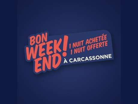 BON WEEKEND A CARCASSONNE