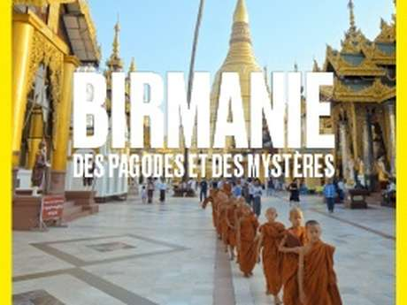 Knowledge of the World - Burma, pagodas and mysteries