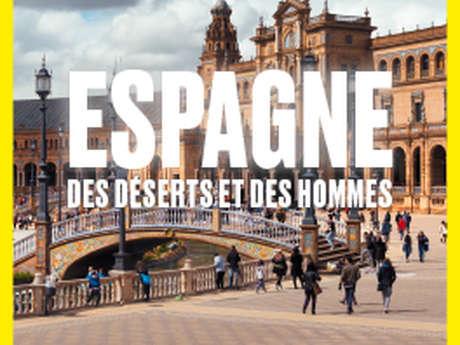 Espagne - des déserts et des hommes