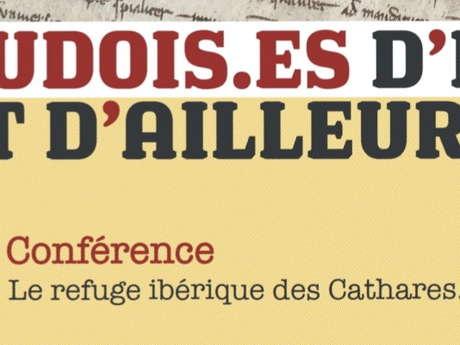 CONFÉRENCE - LE REFUGE IBÉRIQUE DES CATHARES